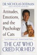 Cat Who Cried for Help Attitudes, Emotions, and the Psychology of Cats