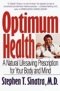Optimum Health A Natural Lifesaving Prescription for Your Body and Mind