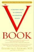V Book A Doctor's Guide to Complete Vulvovaginal Health