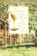 Letters from the Hive An Intimate History of Bees, Honey, And Humankind