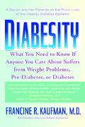 Diabesity A Doctor and Her Patients on the Front Lines of the Obesity-Diabetes Epicemic