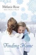 Finding Home : A Novel
