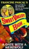 A DATE WITH A WEREWOLF (SWEET VALLEY HIGH S.)