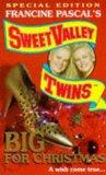 Sweet Valley Twins. Big For Christmas (Special Edition)