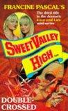 DOUBLE-CROSSED! (SWEET VALLEY HIGH S.)