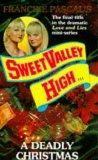 A DEADLY CHRISTMAS (SWEET VALLEY HIGH S.)