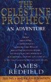 The Celestine Prophecy. An Adventure