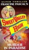 Murder in Paradise (Sweet Valley High Super Thriller S.)