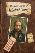 Secret Journal of Ichabod Crane