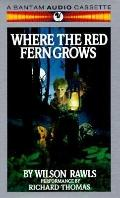 Where the Red Fern Grows - Wilson Rawls - Audio - Abridged, 2 Cassettes, 3 hrs.