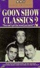 Goon Show Classics 2