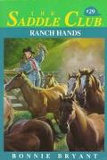 Ranch Hands (Saddle Club Series #29)