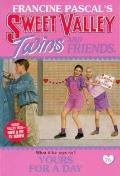 Yours for a Day (Sweet Valley Twins Series #76) - Jamie Suzanne - Paperback