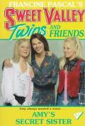 Amy's Secret Sister (Sweet Valley Twins Series #83) - Francine Pascal - Paperback