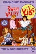 Magic Puppets (Sweet Valley Kids Series #53) - Molly Mia Stewart - Paperback