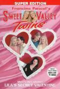 Lila's Secret Valentine: (Sweet Valley Twins: Super Edition Series #5) - Francine Pascal - P...