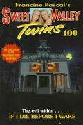 If I Die before I Wake (Sweet Vally Twins Series #100)