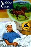 Dream Horse :(Saddle Club: Super Edition Series #4)