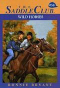 Wild Horses (Saddle Club Series #58)