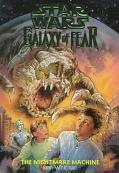 Star Wars Galaxy of Fear #4: The Nightmare Machine