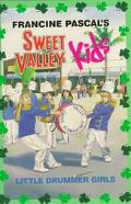 Little Drummer Girls (Sweet Valley Kids Series #75)