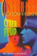 Internet Detectives: Cyber Feud (Internet Detectives Series #4)