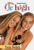 Twin Switch: (Sweet Valley Junior High Series #10)