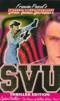 Cyberstalker: The Return of William White, Part I (Sweet Valley University: Thriller Edition...