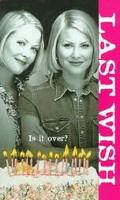 Last Wish: (Sweet Valley High: Super Edition Series) - Francine Pascal - Mass Market Paperback