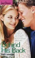 Behind His Back (Love Stories Series #39)