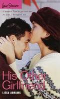 His Other Girlfriend (Love Stories Series #42) - Liesa Abrams - Mass Market Paperback