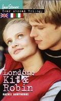 London: Kit and Robin - Rachel Hawthorne - Mass Market Paperback