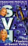 The Fowlers of Sweet Valley (Sweet Valley High Magna)
