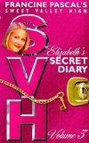 Elizabeth's Secret Diary: Vol 3 (Sweet Valley High)