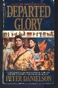 Departed Glory - Peter Danielson - Mass Market Paperback