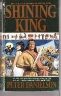 Shining King: The Children of the Lion - Peter Danielson - Mass Market Paperback
