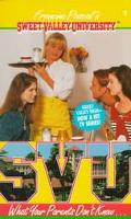 What Your Parents Don't Know (Sweet Valley University Series #3)