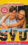 Love of Her Life (Sweet Valley University Series #6)