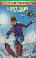 Last Run - R. A. Montgomery - Paperback