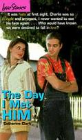 Day I Met Him (Love Stories#5) - Catherine Clark - Mass Market Paperback