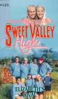 Elizabeth's Rival (Sweet Valley High Series #123) - Francine Pascal - Mass Market Paperback