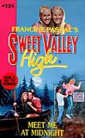 Meet Me at Midnight (Sweet Valley High Series #124)