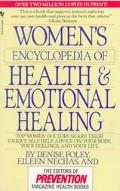 Women's Encyclopedia of Health and Emotional Healing - Denise Foley - Mass Market Paperback