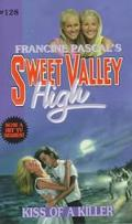 Kiss of a Killer (Sweet Valley High Series #128) - Kate William - Mass Market Paperback
