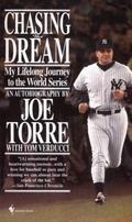 Chasing the Dream My Lifelong Journey to the World Series