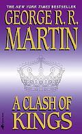 Clash of Kings Book Two of a Song of Fire and Ice