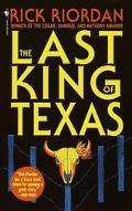 Last King of Texas