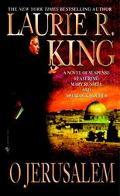 O Jerusalem A Mary Russell Novel