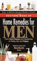 Doctors Book of Home Remedies for Men From Heart Disease and Headaches to Flabby Abs and Roa...