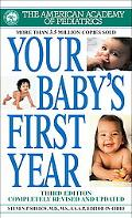 Your Baby's First Year: Third Edition